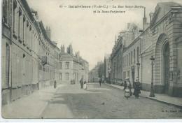 62, Pas De Calais, SAINT-OMER, La Rue St Bertin Et La Sous-Préfecture,animation S,Sca N Recto-Verso - Saint Omer