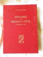 HISTOIRE De MACNAC-LAVAL Des Origines à 1870 Joseph Henri Normand Impr De La Basse Marche 1989 - Limousin