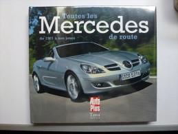 Superbe Livre , Auto ,  Toutes Les Mercédés De Route , Neuf , Valeur 29 Euros - Auto