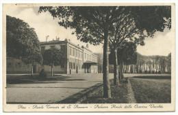 """1938, Pisa - """"Reale Tenuta Di S. Rossore - Palazzo Reale Delle Cascine Vecchie"""" - Pisa"""
