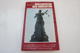 """B. Kraushaar """"Geschichten Aus Gerichten"""" Spannende Fälle Und Entscheidungen, Gebundene Ausgabe Mit Schutzumschlag - Original Editions"""