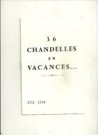 PROGRAMME 36 CHANDELLES EN VACANCES 1958 JEAN NOHAIN TELEVISION PUBLICITE RICARD ARTISTES VARIETE ORTF - Programma's