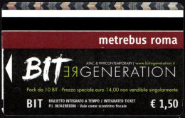 BIGLIETTO AUTOBUS ROMA - ATAC - METREBUS - BIT RE-GENARATION