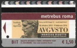 BIGLIETTO AUTOBUS ROMA - METREBUS - BIT - SCUDERIE DEL QUIRINALE - AUGUSTO