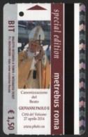 BIGLIETTO AUTOBUS ROMA - METREBUS - CANONIZZAZIONE DEL BEATO GIOVANNI PAOLO II - RELIGION / CHRISTIANITY