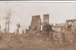 CP Photo 1915-1916 PARVILLERS-LE-QUESNOY (près Rosières-en-Santerre) - Les Ruines De L'église, Cimetière (A85, Ww1, Wk1) - France