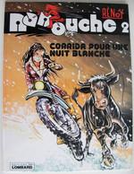 BD NANOUCHE - 2 - Corrida Pour Une Nuit Blanche - TBE - EO 1981 - Editions Originales (langue Française)