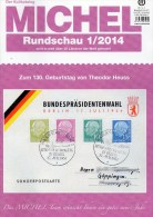 MICHEL Briefmarken Rundschau 1/2014 Neu 6€ New Stamps Of The World Catalogue And Magacin Of Germany ISBN 4 194371 105009 - Sammlungen