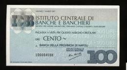 MINIASSEGNO 1977 ISTITUTO BANCHE CENTRALI - BANCA DELLA PROVINCIA DI NAPOLI DA £100 - [10] Assegni E Miniassegni