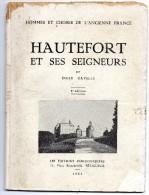 HAUTEFORT  ET  SES  SEIGNEURS  -  Emile Gavelle  1963 - Geschichte