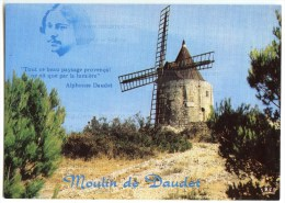 """13 Le Moulin De Daudet à Fontvieille """"Tout Ce Beau Paysage Provençal Ne Vit Que Par La Lumière"""" Neuve 2 Scans - Fontvieille"""