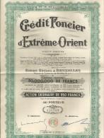 BRUXELLES    CREDIT FONCIER D'EXTREME ORIENT   Action Ordinaire De 250 Francs N° 150,589      Titre Cree Apres 6.10.1944 - Azioni & Titoli