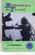 Le Scaphandrier , Bibliotheque  De Travail , Petit Livret Avec Belles Photos..32 Pages Voir Scan - Sciences & Technique