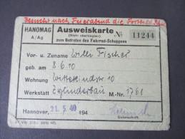 Hanomag A/Ag Ausweiskarte Zum Betreten Des Fahrrad-Schuppens. 1940. Werkstatt Zylinderbau - Documents Historiques