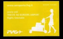 # TRIESTE AIRPORT TIMETABLE JAN-OCT 2014 Leaflet Aviation Flight Horaire Flugplan Orario Indicateur Calendario Venezia - Horaires