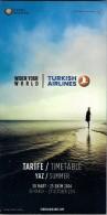 # TURKISH AIRLINES TIMETABLE SUMMER 2014 Leaflet Aviation Flight Air  Horaire Flugplan Orario Indicateur Calendario - Timetables
