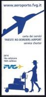 # TRIESTE AIRPORT SERVICE CHARTER 2014 Leaflet Aviation Flight Carta Dei Servizi - Profiles
