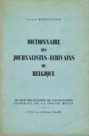 Bertelson, Lionel, Dictionnaire Des Journalistes-écrivains De Belgique - Histoire