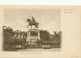 Guayaquil   Recuerdo Estatua Del Libertador Bolivar  Edit El Grito Del Pueblo Fot Lasarte - Ecuador