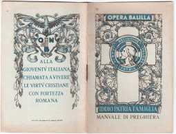 LIBRETTO OPENA NAZIONALE BALILLA FASCISMO MANUALE DI PREGHIERA ORGINALE ED IN ECCELLENTI CONDIZIONI - Documents Historiques