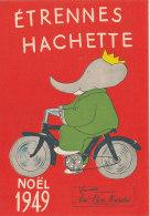 ETRENNES HACHETTE NOEL 1949  EN VENTE AU BON MARCHE  (17 Cm X 24 Cm ) Dépliant Souple - Livres, BD, Revues