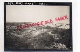 55 -  MORT HOME -NORD -  PHOTO ORIGINALE  GUERRE 1914-1918- MILITARIA - War, Military