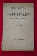 Exposition De L´art Italien De Cimabue A Tiepolo. Peintures. PETIT PALAIS - Catalogues