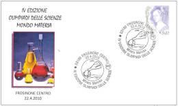 ITALIA ITALY 2010. SPECIAL POSTMARK. ITALY SCIENCE OLYMPICS. MATERIAL WORLD. FROSINONE - Chimica