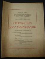 AF. Lot. 38. Ecoles Provinciales De Tournai, Leuze, Quevaucamps, Célébration Du XXVe Anniversaire. 1936 - Books, Magazines, Comics