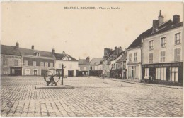 CPA 45 BEAUNE LA ROLANDE Place Du Marché Pompe à Bras Commerces 1906 - Beaune-la-Rolande