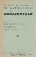 Collectif - Le Site Gallo Romain Des Vaux De La Celle à Genainville - 1971 - FRANCO DE PORT - Ile-de-France