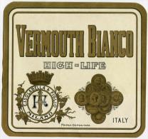 ETICHETTA PUBBLICITà VERMOUTH BIANCO HIGH-LIFE ISOLABELLA & FIGLIO MILANO - Alcolici