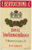 ETICHETTA PUBBLICITà ROYAL VINO VERMOUTH BIANCO F. BERTOCCHINI LIVORNO STAB. CONTI - Alcolici