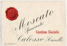 ETICHETTA PUBBLICITà MOSCATO SPUMANTE CANTINA SOCIALE CALOSSO CANELLI ASTI - Alcolici