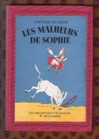 LES MALHEURS DE SOPHIE Comtesse De Ségur Publications Techniques Et Artistiques -  1945 - Books, Magazines, Comics