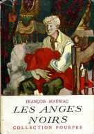 Jeunesse : Les Anges Noirs Par François Mauriac - Bücher, Zeitschriften, Comics