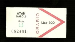 Biglietto Autobus Italia - ATAN Napoli - Biglietto Orario da lire 900 ( Nuovo e Raro )