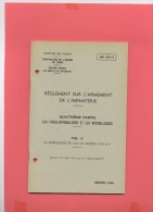MILITARIA : Réglement  Sur L´armement De L´infanterie : L´arme Automatique 7.62  Modele 1919 - Livres