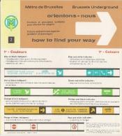 METRO DE BRUXELLES - BRUSSELSE METRO - Information Des Usagers (Dépliant N° 2 En 4 Langues) - Transportation