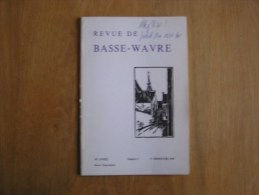 REVUE BASSE WAVRE N° 3 / 1987 Régionalisme Collège Notre Dame De Basse Wavre Collectif Ecole Brabant Wallon - Cultural