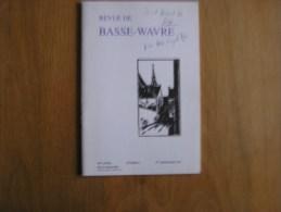REVUE BASSE WAVRE N° 1 / 1997 Régionalisme Collège Notre Dame De Basse Wavre Collectif Ecole Brabant Wallon - Cultural