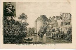 Précurseur - Belle Carte - TROYES D'autrefois - Porte De Croncels Détruite En 1808 - Troyes