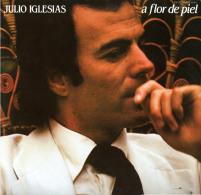 * LP *  JULIO IGLESIAS - A FLOR DE PIEL (Spain 1974) - Disco, Pop