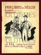 PORTUGAL - PRECARIO DE SELOS - RAROS E NOVIDADES - J. ELL CASA FILATELICA - 1940 OLD CATALOGUE - Stamp Catalogues