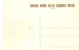 Q-84°REGGIMENTO FANTERIA CARTOLINA RICORDO - Reggimenti