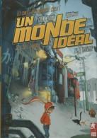 BD UN MONDE IDEAL TOME 1 L'USINE - Livres, BD, Revues