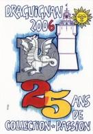 ILLUSTRATEUR PETEY JM   POUR LE 25 ÈME SALON COLLECTION PASSION DE DRAGUIGNAN - Petey