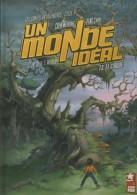 BD UN MONDE IDEAL TOME 3 LE CIRQUE - Livres, BD, Revues