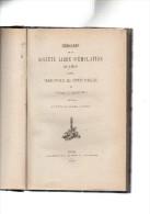 Mémoires De La Société Libre D'émulation De Liège.Procès-verbaux Des Séances Publiques.6 Volumes.in-8.1860-1881. - Belgique