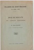 FELIBREE DE SAINT-MACAIRE-SERMONT EN LANGUE GASCONNEdu 20/07/1930 Par L'abbé Giraudet De STE CROIX DU MONT - Christianisme